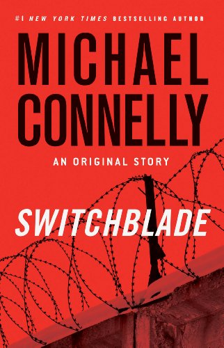 Switchblade Audiboook - Michael Connelly Free