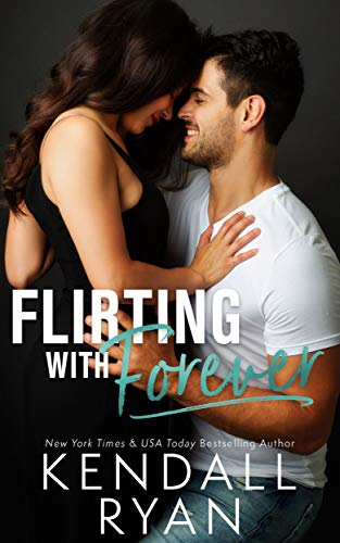 Flirting with Forever Audiobook - Kendall Ryan Free